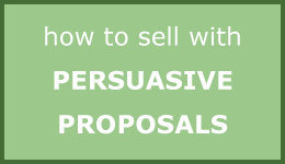 How to Sell with Persuasive Proposals